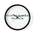 Yuppie Greed is Back Wall Clock