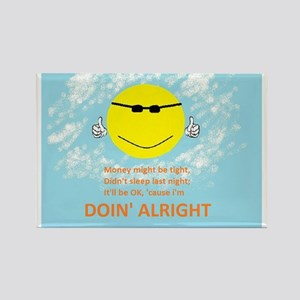 DOIN' ALRIGHT RHYME Rectangle Magnet