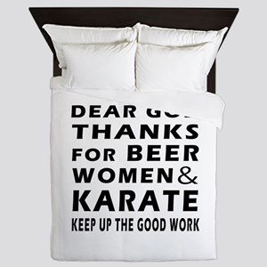 Beer Women And Karate Queen Duvet