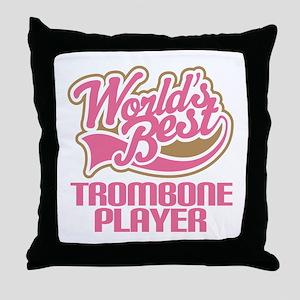 Worlds Best Trombone Player Throw Pillow