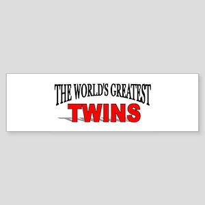 """The World's Greatest Twins"" Bumper Sticker"