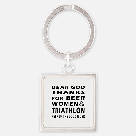 Beer Women And Triathlon Square Keychain