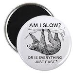 Sloth Am I Slow? Magnet