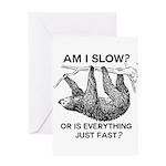 Sloth Am I Slow? Greeting Card