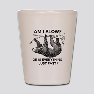 Sloth Am I Slow? Shot Glass