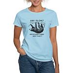 Sloth Am I Slow? Women's Light T-Shirt