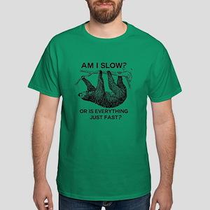 Sloth Am I Slow? Dark T-Shirt