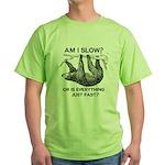 Sloth Am I Slow? Green T-Shirt