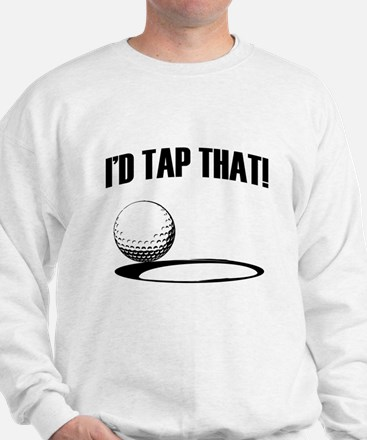 ID TAP THAT! Sweatshirt