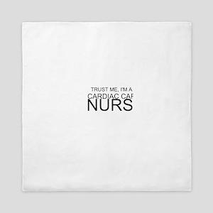 Trust Me, Im A Cardiac Care Nurse Queen Duvet