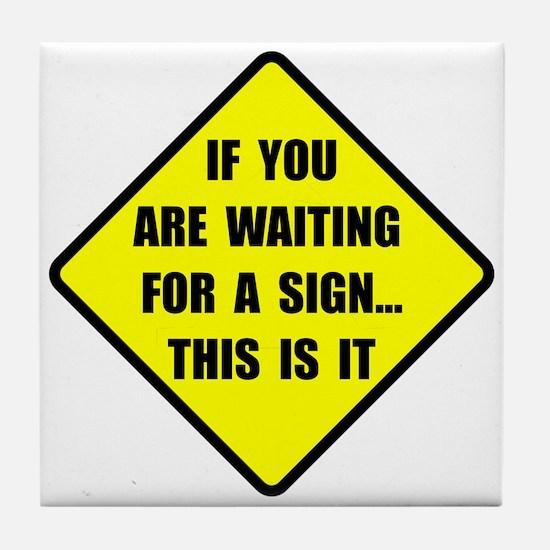A Sign Tile Coaster