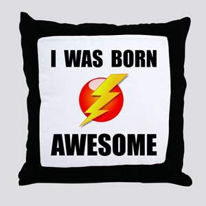 Born Awesome Throw Pillow
