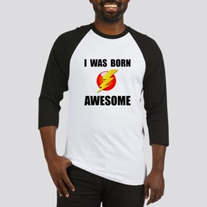 Born Awesome Baseball Jersey