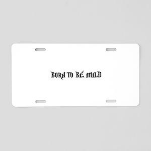 Born Mild Aluminum License Plate