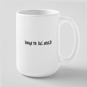 Born Mild Mug
