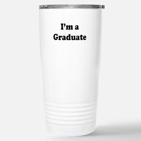 Im a Graduate Travel Mug