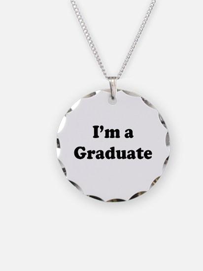 Im a Graduate Necklace