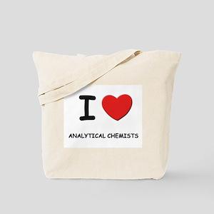 I love analytical chemists Tote Bag