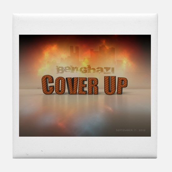 Benghazi Cover Up Tile Coaster