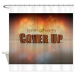 Benghazi Cover Up Shower Curtain
