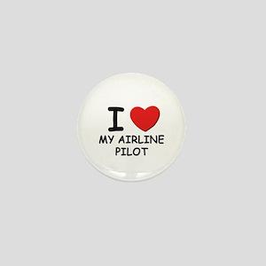 I love airline pilots Mini Button