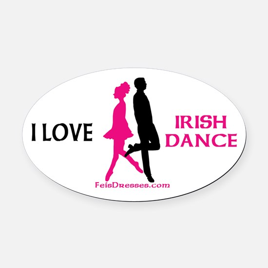 I Love Irish Dance - Oval Car Magnet