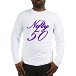 Nifty Fifty, 50th Long Sleeve T-Shirt