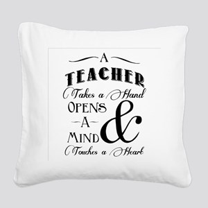 Teachers open minds Square Canvas Pillow