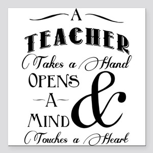 "Teachers open minds Square Car Magnet 3"" x 3"""