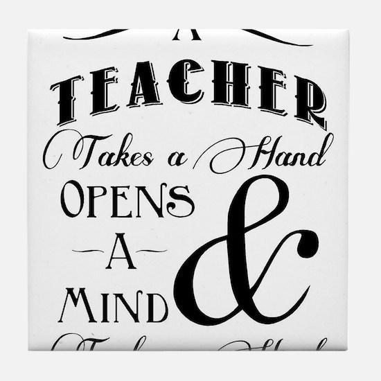 Teachers open minds Tile Coaster