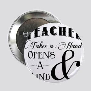 """Teachers open minds 2.25"""" Button"""