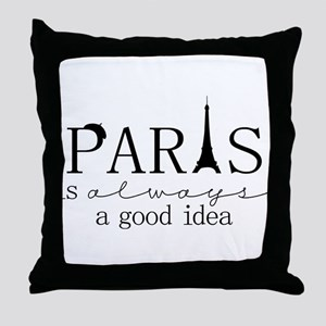 Oui! Oui! Paris anyone? Throw Pillow