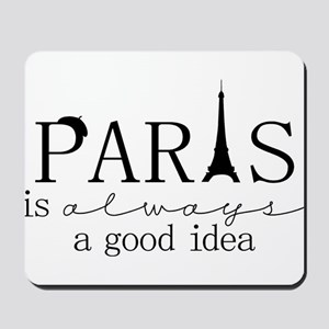 Oui! Oui! Paris anyone? Mousepad