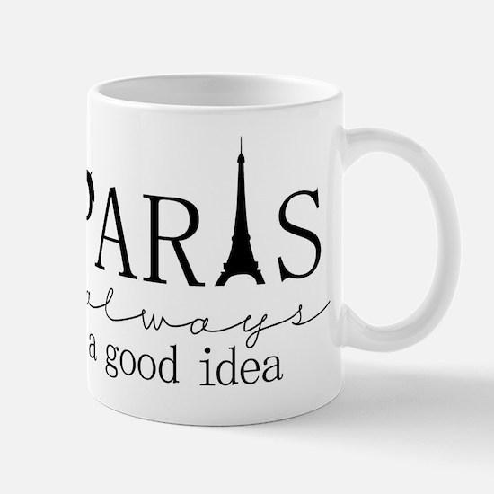 Oui! Oui! Paris anyone? Mug