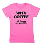 FIN-coffee-all-things-possible Girl's Tee