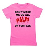 FIN-palin-on-your-ass Girl's Tee