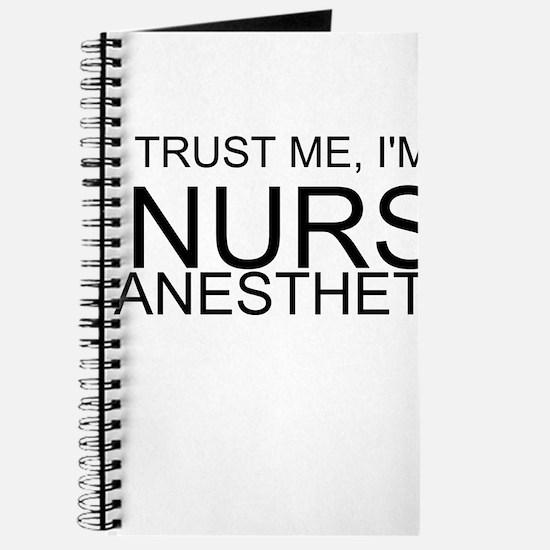 Trust Me, Im A Nurse Anesthetist Journal