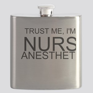 Trust Me, Im A Nurse Anesthetist Flask