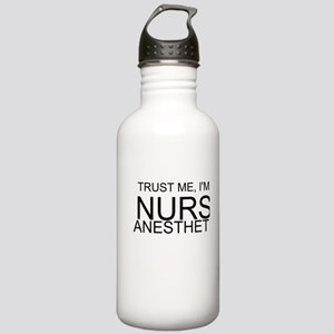 Trust Me, Im A Nurse Anesthetist Water Bottle