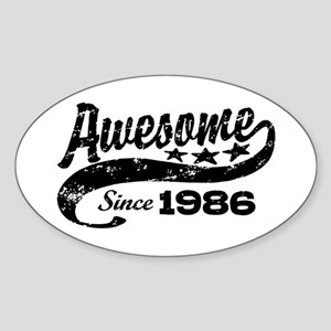 Awesome Since 1986 Sticker (Oval)