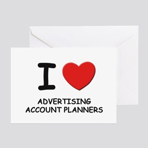 I love advertising account planners Greeting Cards