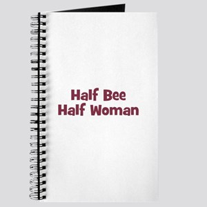 Half BEE Half Woman Journal