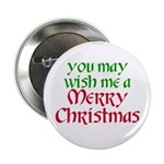 """""""Wish Me a Merry Christmas"""" 2.25"""" Button (10 pack)"""