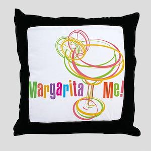 Margarita Me! Throw Pillow