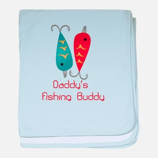 Daddys Fishing Buddy (1) baby blanket