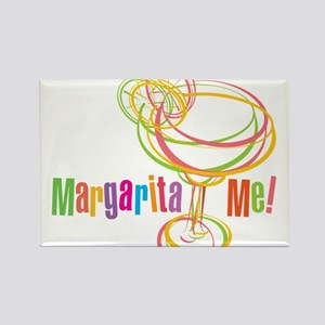 Margarita Me! Rectangle Magnet (100 pack)