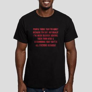 People think that im quiet because im shy T-Shirt