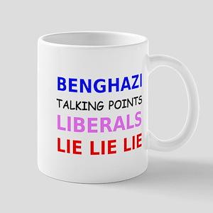 Benghazi Talking Points Liberals Lie Lie Lie Mug
