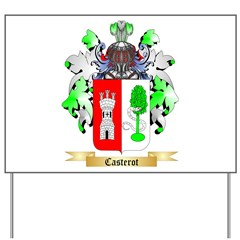Casterot Yard Sign
