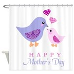 Happy Mothers day bird and chick Shower Curtain